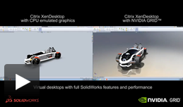 SolidWorks video che presenta il confronto tra CPU e GRID K2 con Citrix XenDesktop